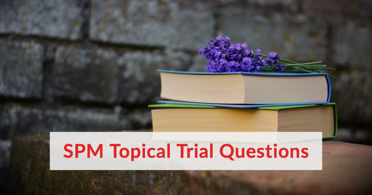 SPM Trial By Topic 2019 (10 EBOOKS)
