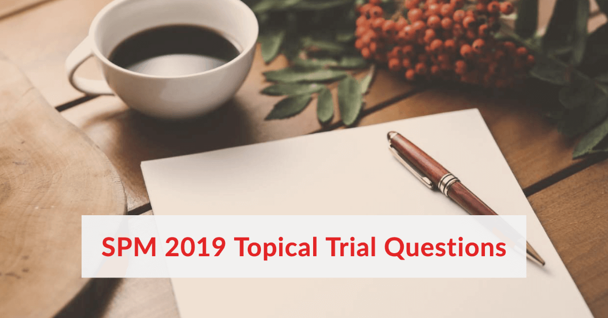 SPM Trial By Topic 2019 (9 EBOOKS) [LATEST]